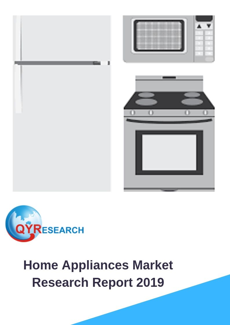 Global Home Appliance Market Insights Forecast to 2025