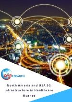 North Ameria and USA 5G Infrastructure in Healthcare Market Insights Forecast 2026