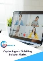 Global Captioning and Subtitling Solution Market Size Status and Forecast 2019 2025