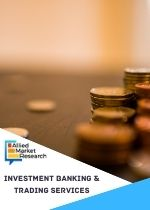 Investment Banking and Trading Services Market