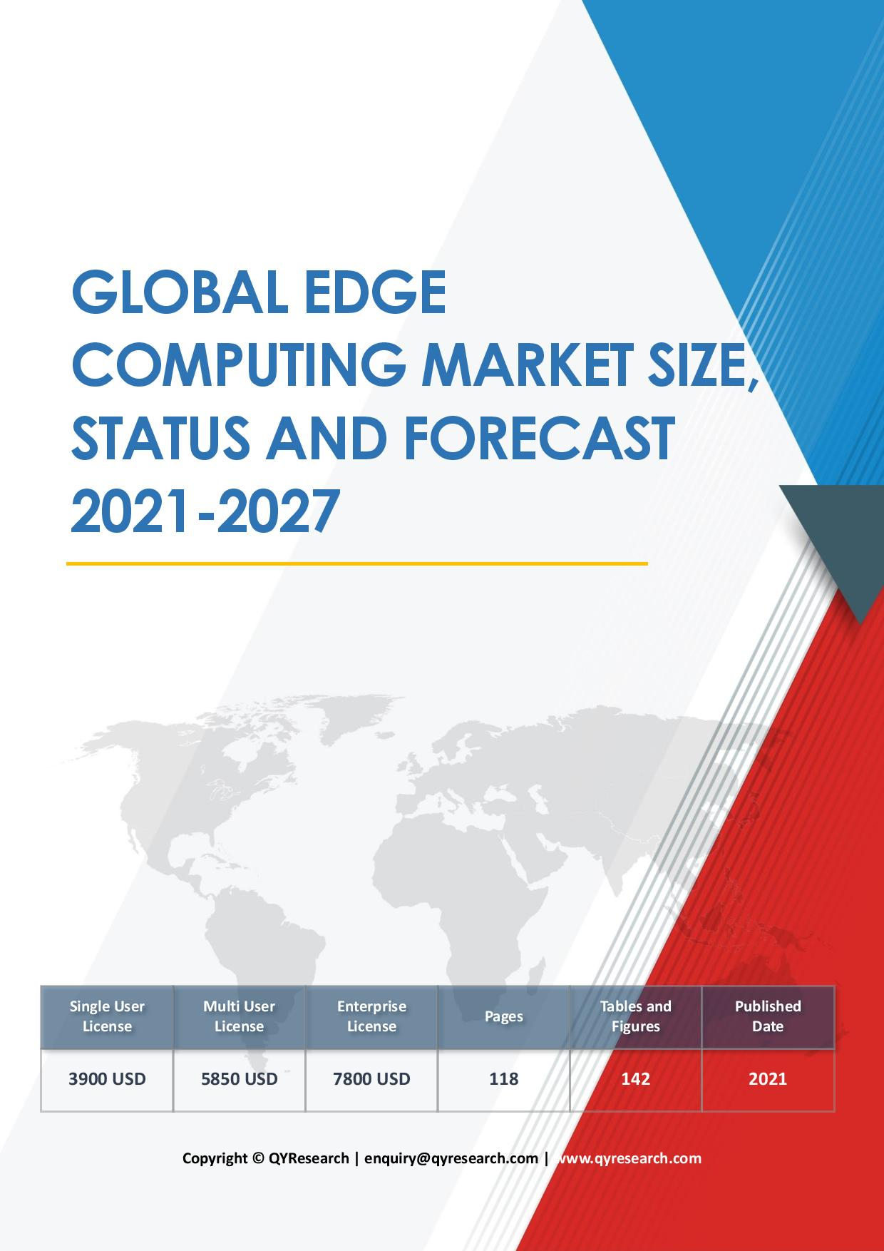 Global Edge Computing Market Size Status and Forecast 2020 2026