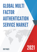 Global Multi factor Authentication Service Market Size Status and Forecast 2021 2027