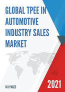 Global TPEE in Automotive Industry Sales Market Report 2021