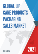 Global Lip Care Products Packaging Sales Market Report 2021