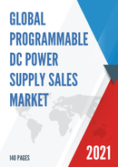 Global Programmable DC Power Supply Sales Market Report 2021
