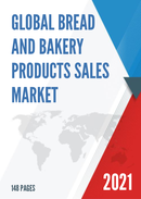 Global Bread and Bakery Products Sales Market Report 2021