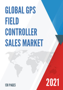Global GPS Field Controller Sales Market Report 2021