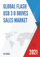 Global Flash USB 3 0 Drives Sales Market Report 2021