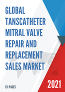 Global Tanscatheter Mitral Valve Repair and Replacement Sales Market Report 2021