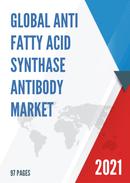 Global Anti Fatty Acid Synthase Antibody Market Size Status and Forecast 2021 2027