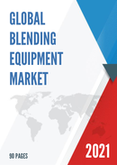 Global Blending Equipment Market Research Report 2021