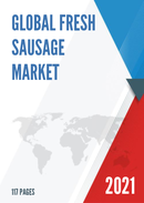 Global Fresh Sausage Market Research Report 2021