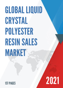 Global Liquid Crystal Polyester Resin Sales Market Report 2021
