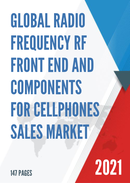 Global Radio Frequency RF Front End and Components for Cellphones Sales Market Report 2021