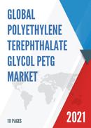 Global Polyethylene Terephthalate Glycol PETG Market Insights and Forecast to 2027