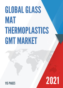 Global Glass Mat Thermoplastics GMT Market Insights and Forecast to 2027
