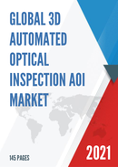 Global 3D Automated Optical Inspection AOI Market Insights and Forecast to 2027