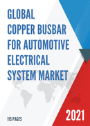 Global Copper Busbar for Automotive Electrical System Market Insights and Forecast to 2027