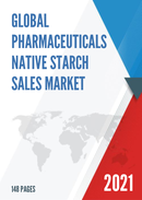 Global Pharmaceuticals Native Starch Sales Market Report 2021