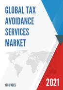 Global Tax Avoidance Services Market Size Status and Forecast 2021 2027