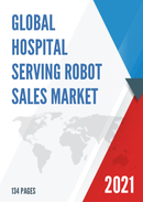 Global Hospital Serving Robot Sales Market Report 2021