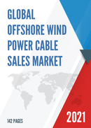 Global Offshore Wind Power Cable Sales Market Report 2021