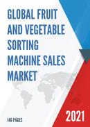 Global Fruit and Vegetable Sorting Machine Sales Market Report 2021