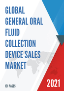 Global General Oral Fluid Collection Device Sales Market Report 2021