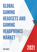 Global Gaming Headsets and Gaming Headphones Market Insights and Forecast to 2027
