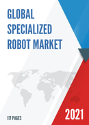 Global Specialized Robot Market Insights and Forecast to 2027