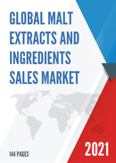 Global Malt Extracts and Ingredients Sales Market Report 2021