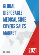 Global Disposable Medical Shoe Covers Sales Market Report 2021