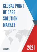 Global Point of care Solution Market Size Status and Forecast 2021 2027