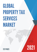 Global Property Tax Services Market Size Status and Forecast 2021 2027