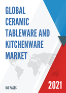 Global Ceramic Tableware and Kitchenware Market Insights and Forecast to 2027