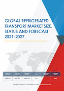 Global Refrigerated Transport Market Size Status and Forecast 2020 2026