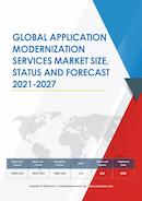 Global Application Modernization Services Market Size Status and Forecast 2020 2026