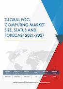 Global Fog Computing Market Size Status and Forecast 2020 2026