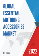 Global Essential Motoring Accessories Market Size Status and Forecast 2021 2027