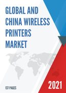 Global and China Wireless Printers Market Insights Forecast to 2027