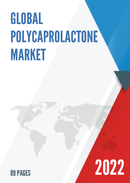 Global Polycaprolactone Market Size Manufacturers Supply Chain Sales Channel and Clients 2021 2027