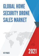 Global Home Security Drone Sales Market Report 2021