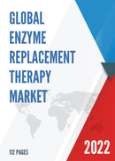 Global Enzyme Replacement Therapy Market Size Manufacturers Supply Chain Sales Channel and Clients 2021 2027