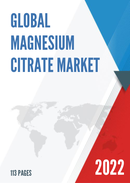 Global Magnesium Citrate Market Size Manufacturers Supply Chain Sales Channel and Clients 2021 2027