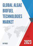Global Algae Biofuel Technologies Market Size Status and Forecast 2021 2027