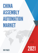 China Assembly Automation Market Report Forecast 2021 2027