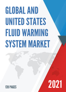 Global and United States Fluid Warming System Market Insights Forecast to 2027