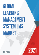 Global Learning Management System LMS Market Size Status and Forecast 2021 2027