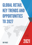 Global Retail Key Trends and Opportunities to 2027