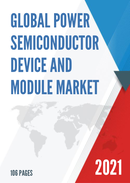 Global Power Semiconductor Device and Module Market Size Status and Forecast 2021 2027